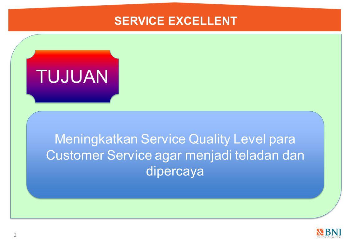SERVICE EXCELLENT TUJUAN.