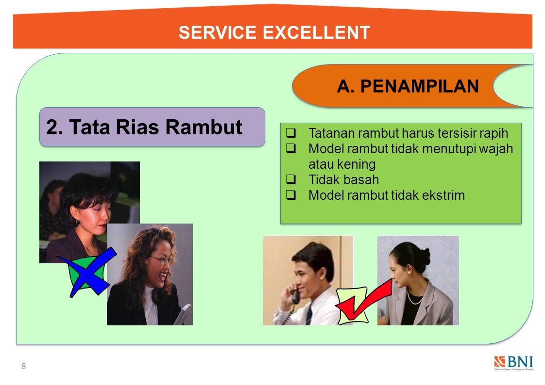2. Tata Rias Rambut SERVICE EXCELLENT PENAMPILAN