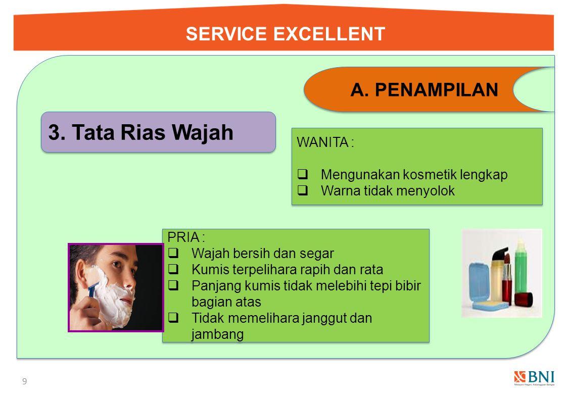 3. Tata Rias Wajah SERVICE EXCELLENT PENAMPILAN WANITA :