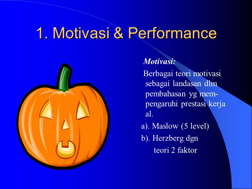 1. Motivasi & Performance