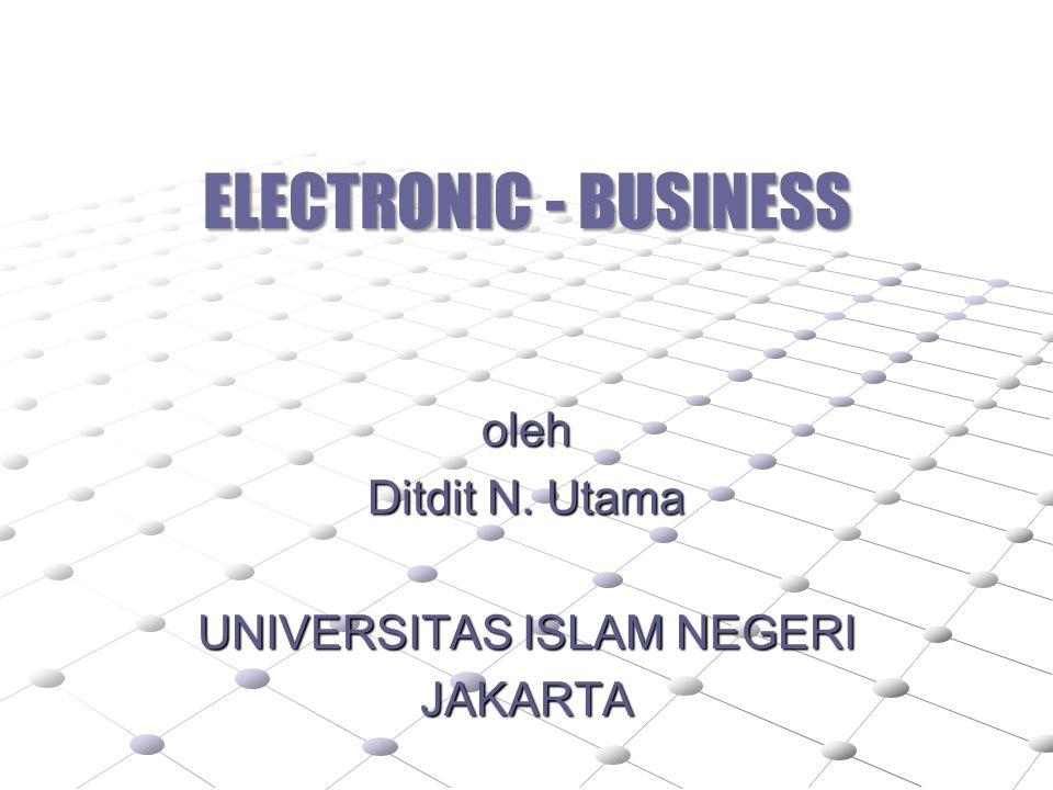 oleh Ditdit N. Utama UNIVERSITAS ISLAM NEGERI JAKARTA