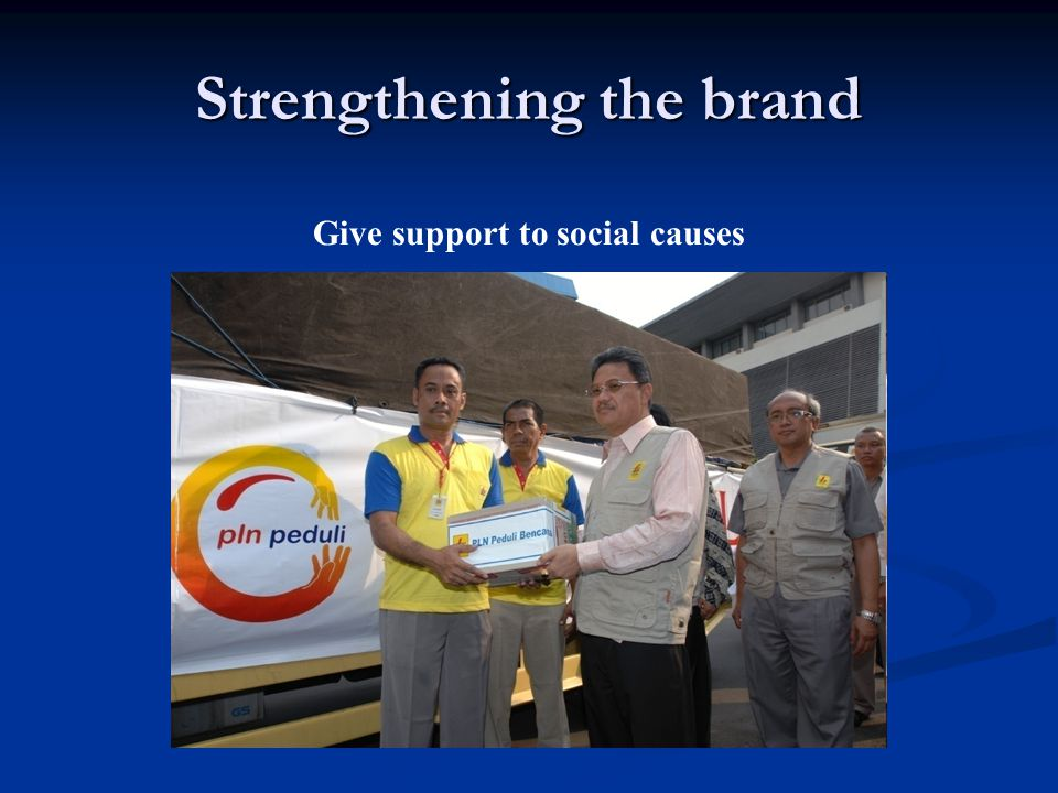 Strengthening the brand