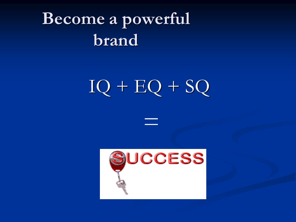 Become a powerful brand