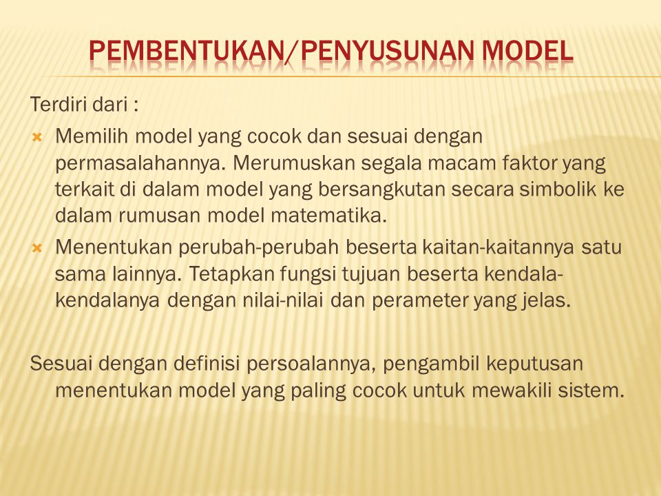 Pembentukan/Penyusunan Model