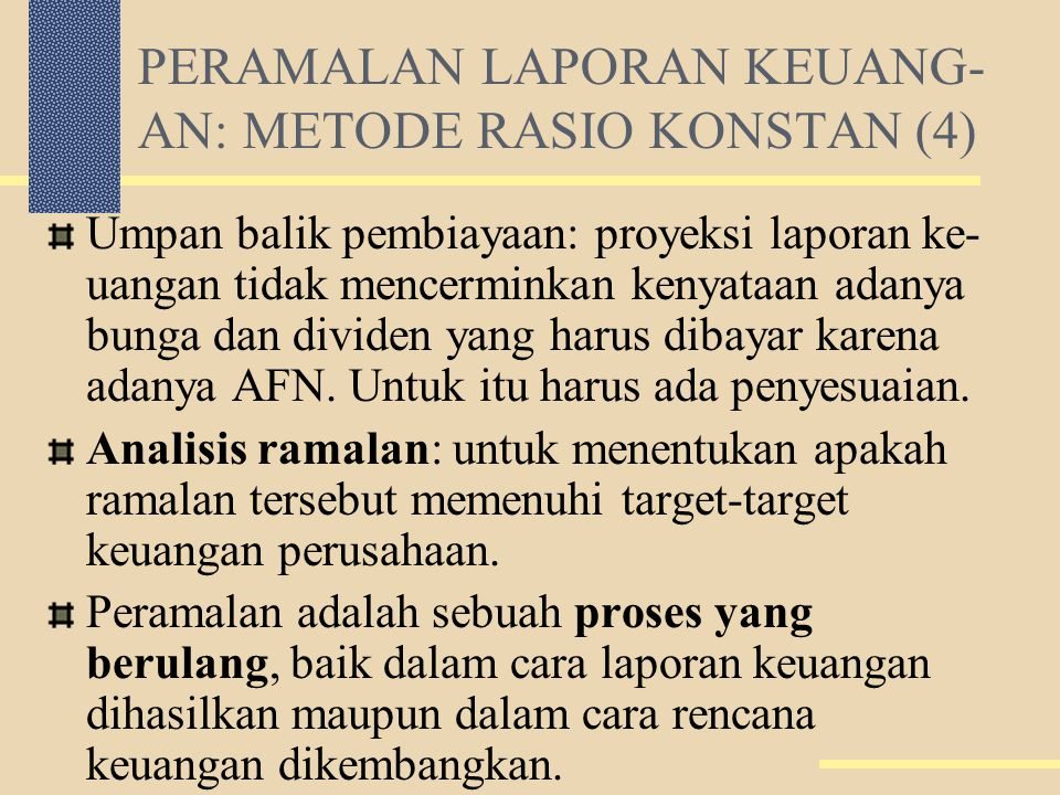 PERAMALAN LAPORAN KEUANG-AN: METODE RASIO KONSTAN (4)