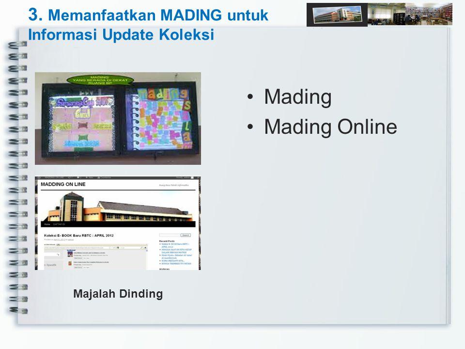 3. Memanfaatkan MADING untuk Informasi Update Koleksi