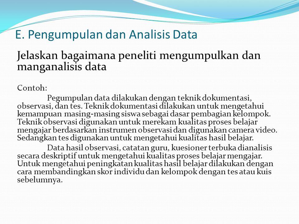 E. Pengumpulan dan Analisis Data