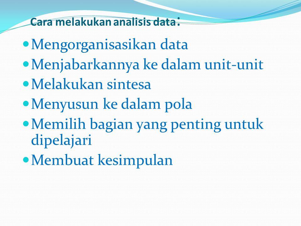 Cara melakukan analisis data: