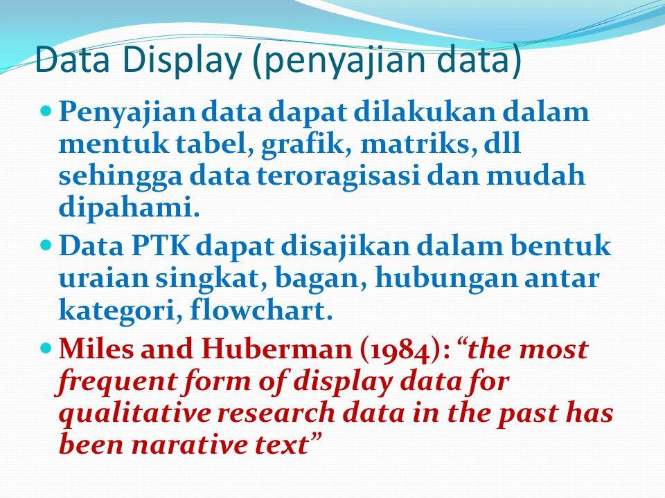 Data Display (penyajian data)