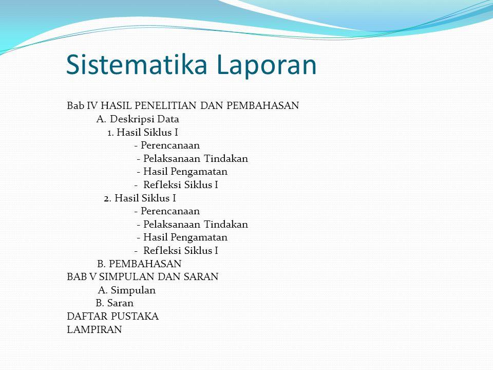 Sistematika Laporan