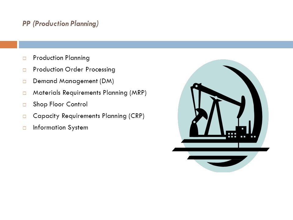PP (Production Planning)