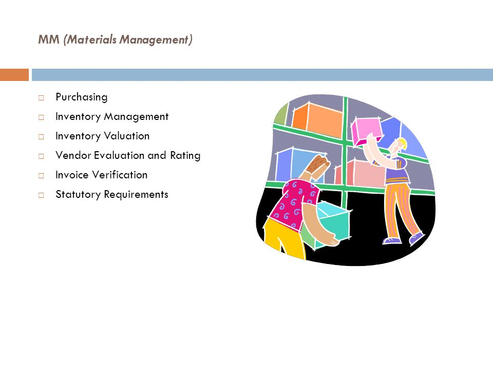 MM (Materials Management)