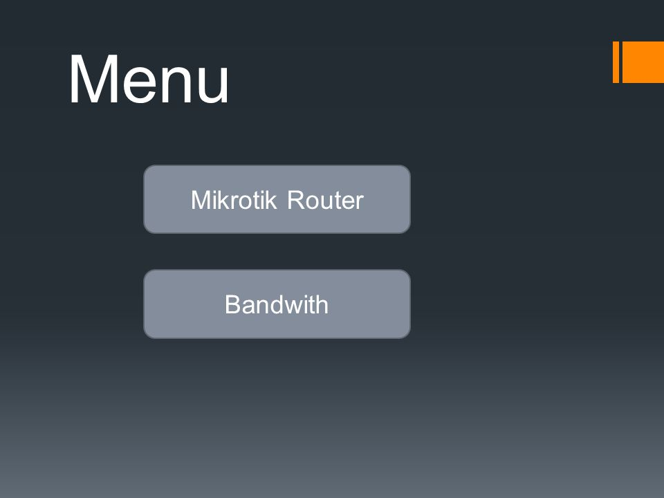 Menu Mikrotik Router Bandwith