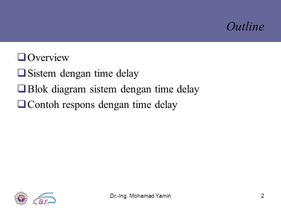Outline Overview Sistem dengan time delay
