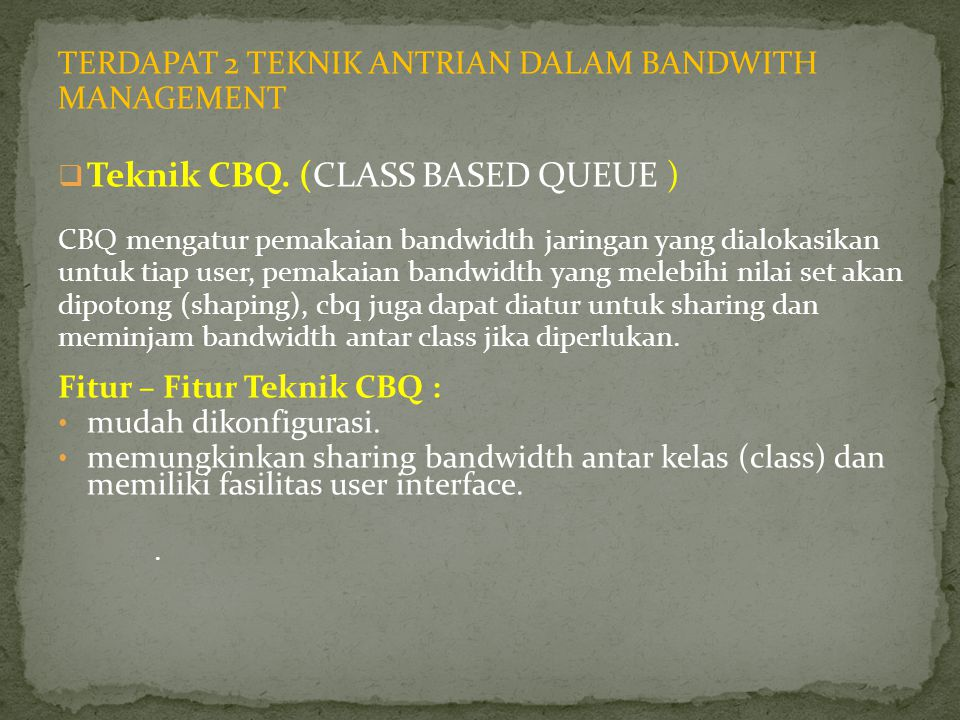 Teknik CBQ. (CLASS BASED QUEUE )