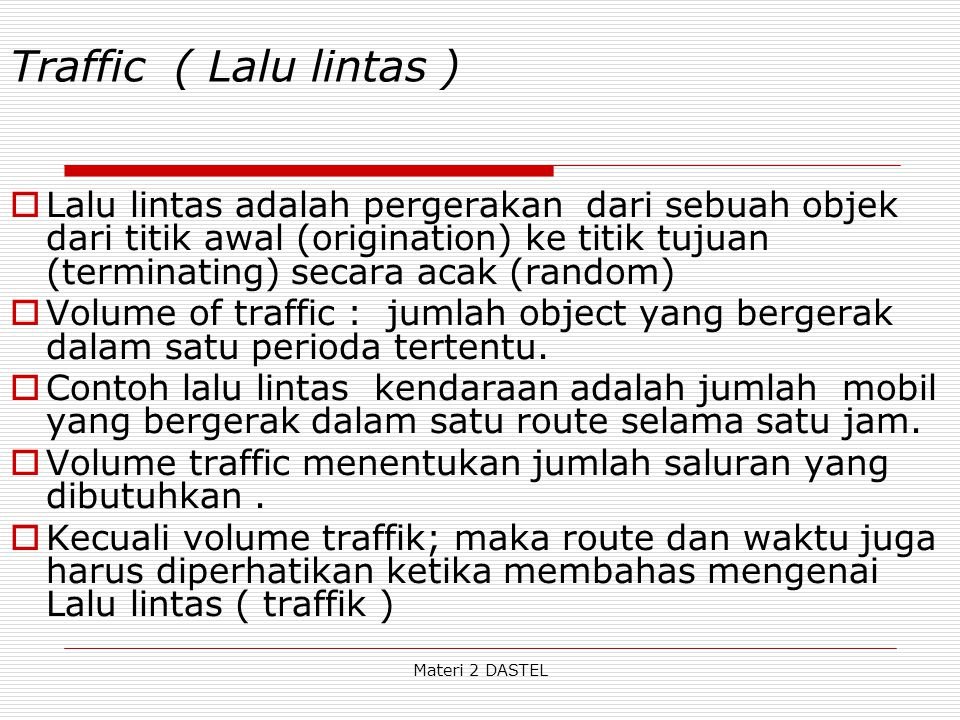 Traffic ( Lalu lintas )