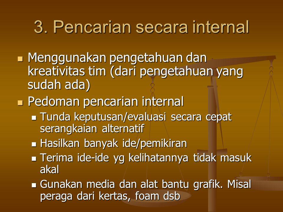 3. Pencarian secara internal