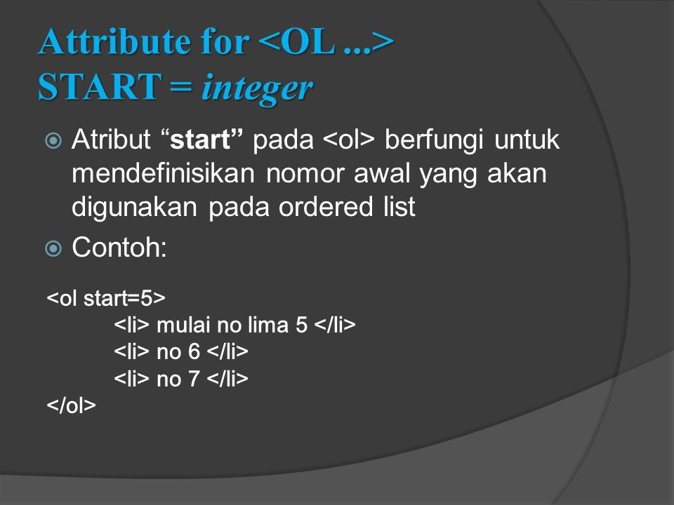 Attribute for <OL ...> START = integer