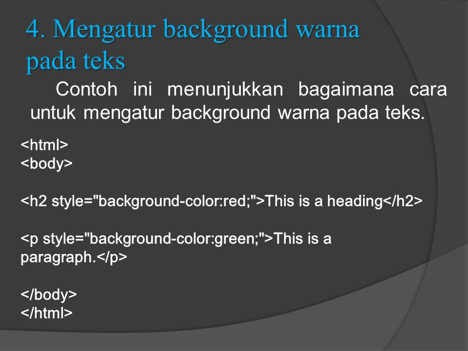 4. Mengatur background warna pada teks