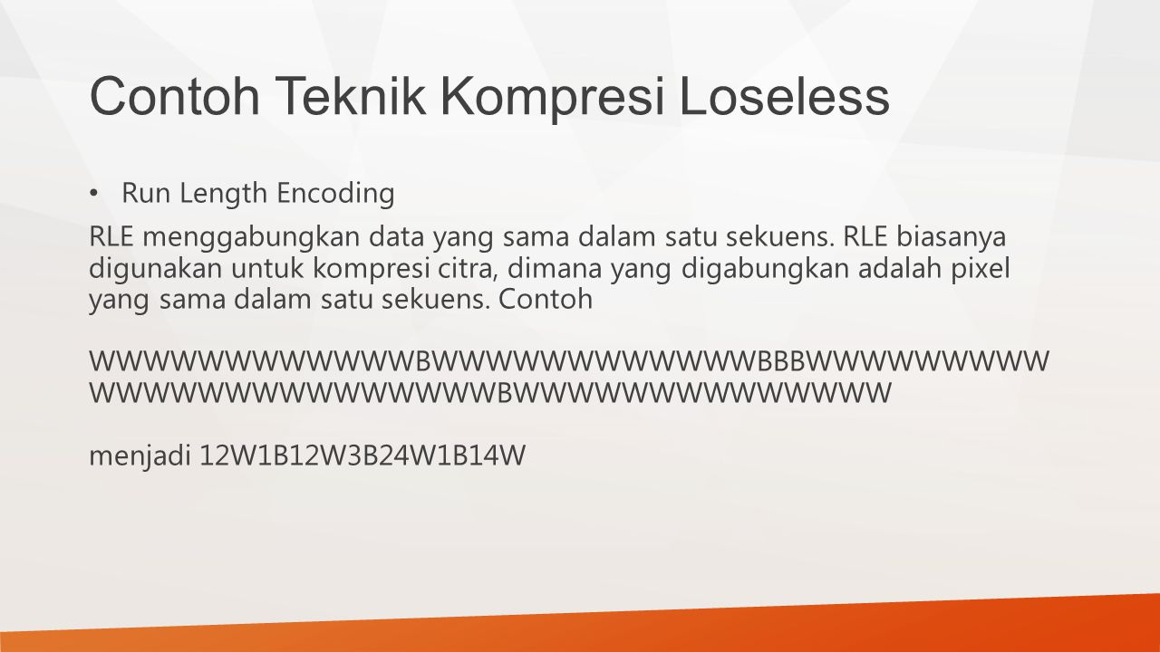 Contoh Teknik Kompresi Loseless