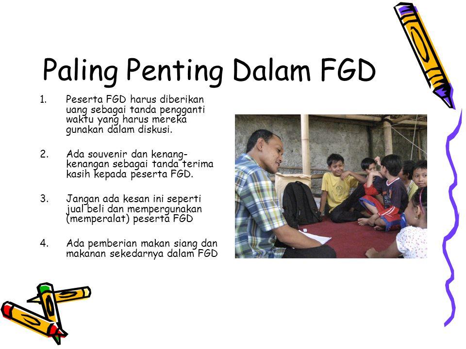 Paling Penting Dalam FGD