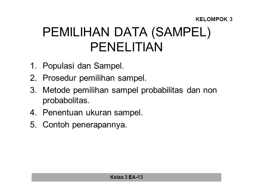 PEMILIHAN DATA (SAMPEL) PENELITIAN