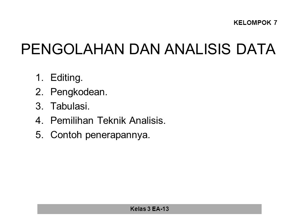 PENGOLAHAN DAN ANALISIS DATA