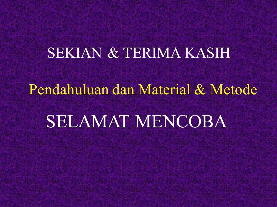 Pendahuluan dan Material & Metode
