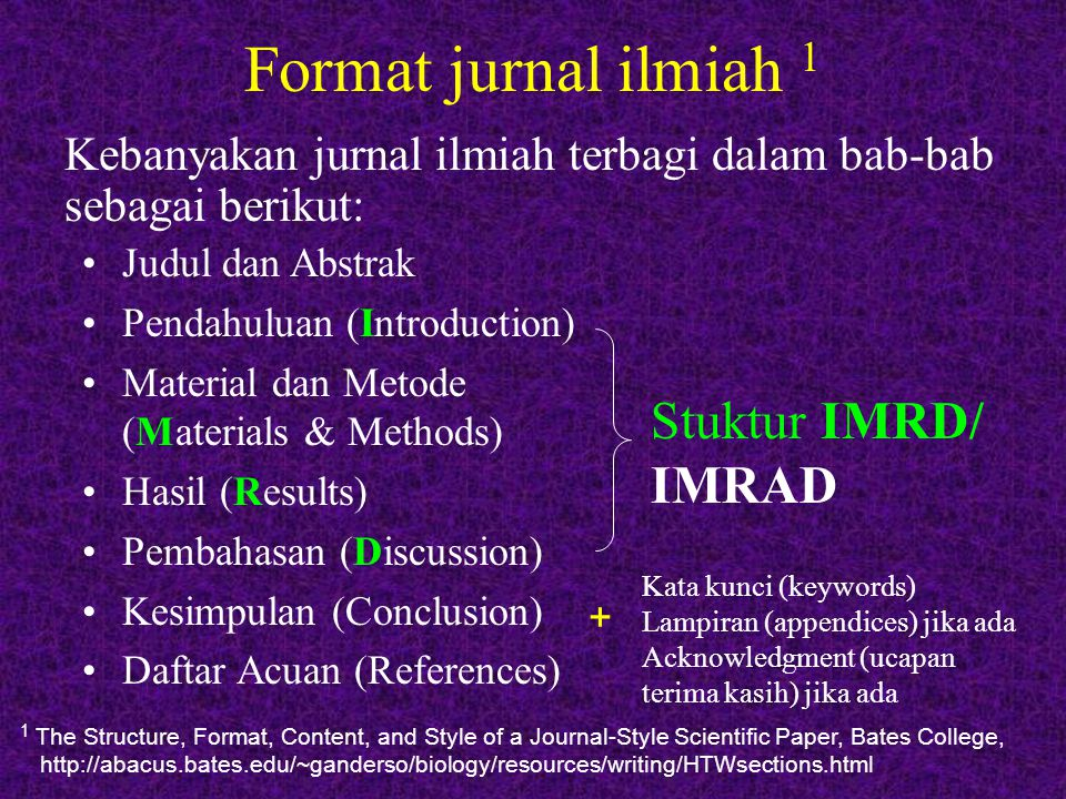 Format jurnal ilmiah 1 Stuktur IMRD/ IMRAD