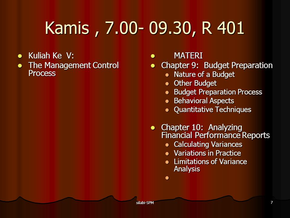 Kamis , 7.00- 09.30, R 401 Kuliah Ke V: The Management Control Process