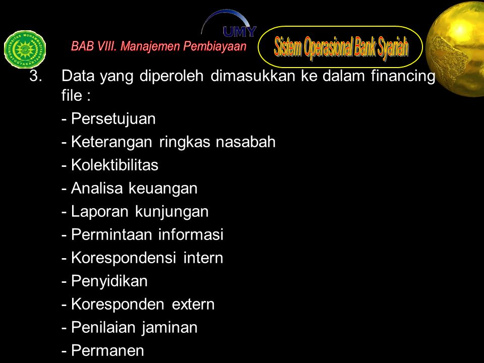 Data yang diperoleh dimasukkan ke dalam financing file :