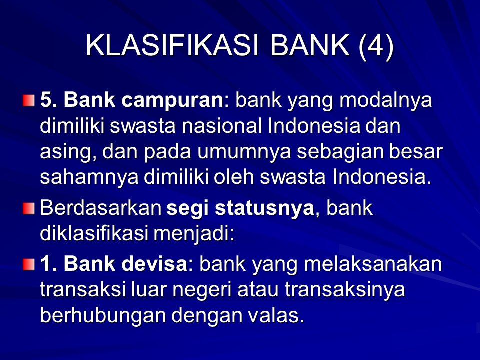 KLASIFIKASI BANK (4)