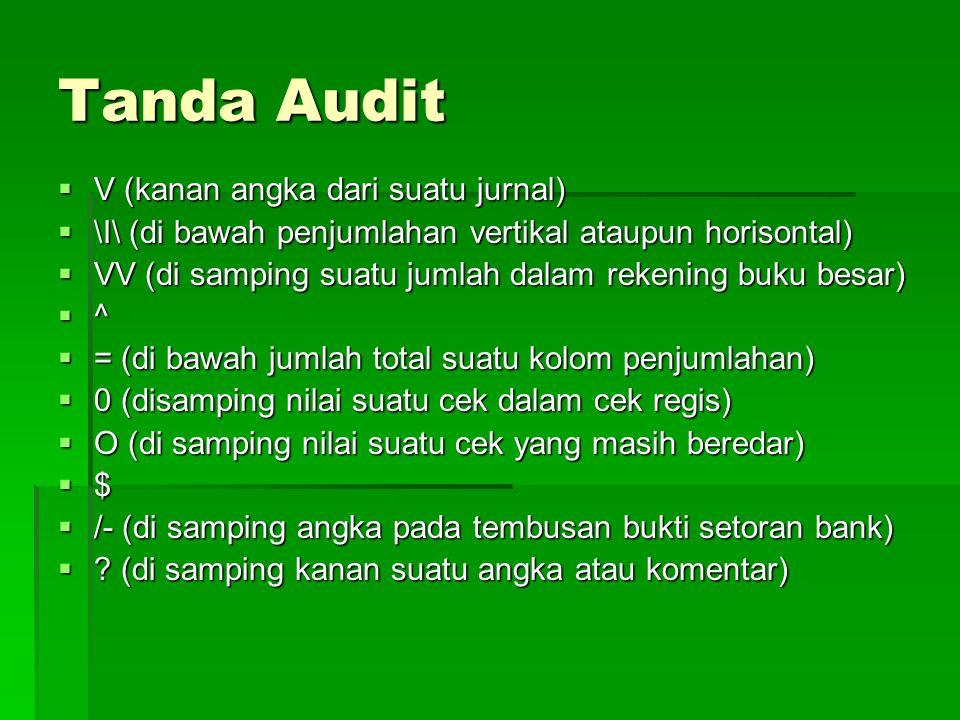 Tanda Audit V (kanan angka dari suatu jurnal)