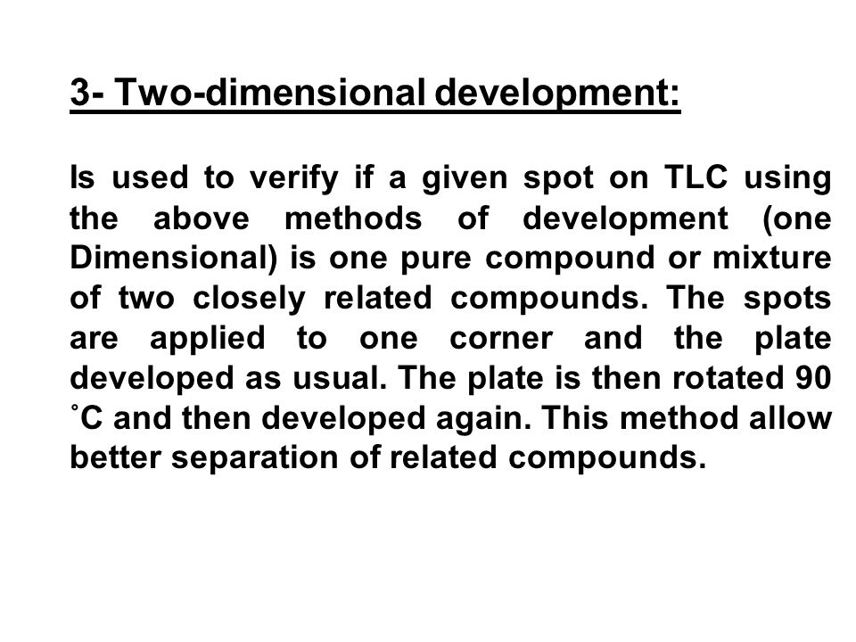 3- Two-dimensional development: