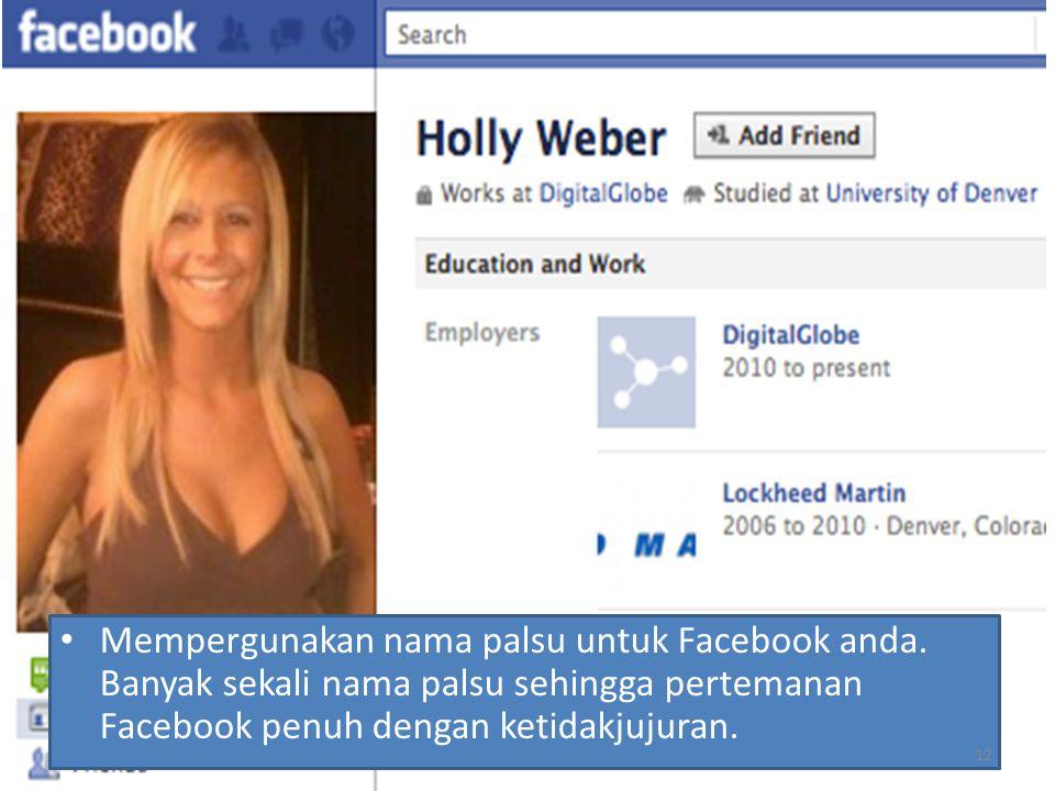 Mempergunakan nama palsu untuk Facebook anda