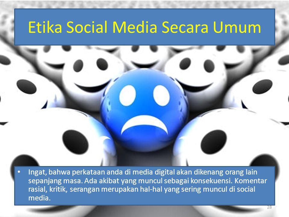 Etika Social Media Secara Umum