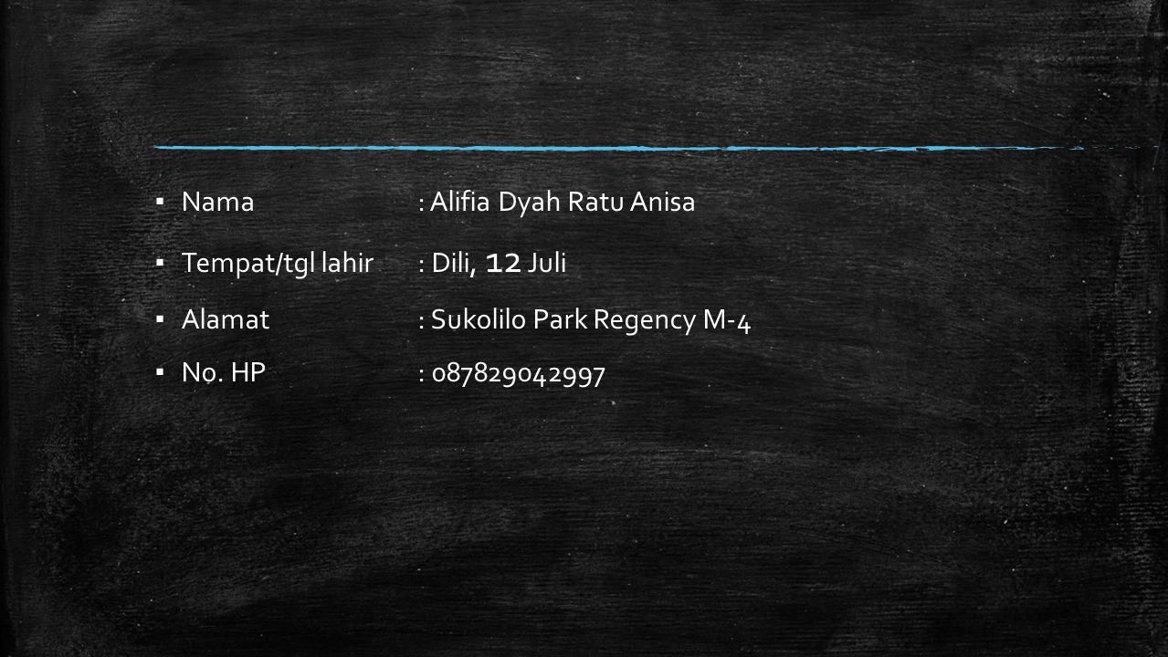 Nama : Alifia Dyah Ratu Anisa