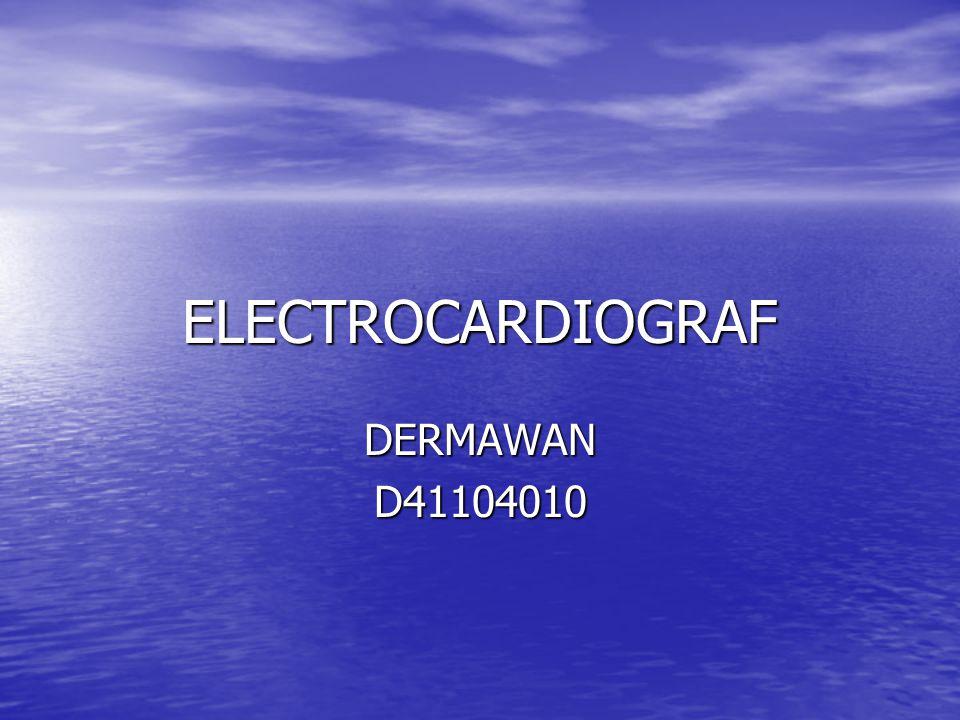 ELECTROCARDIOGRAF DERMAWAN D41104010