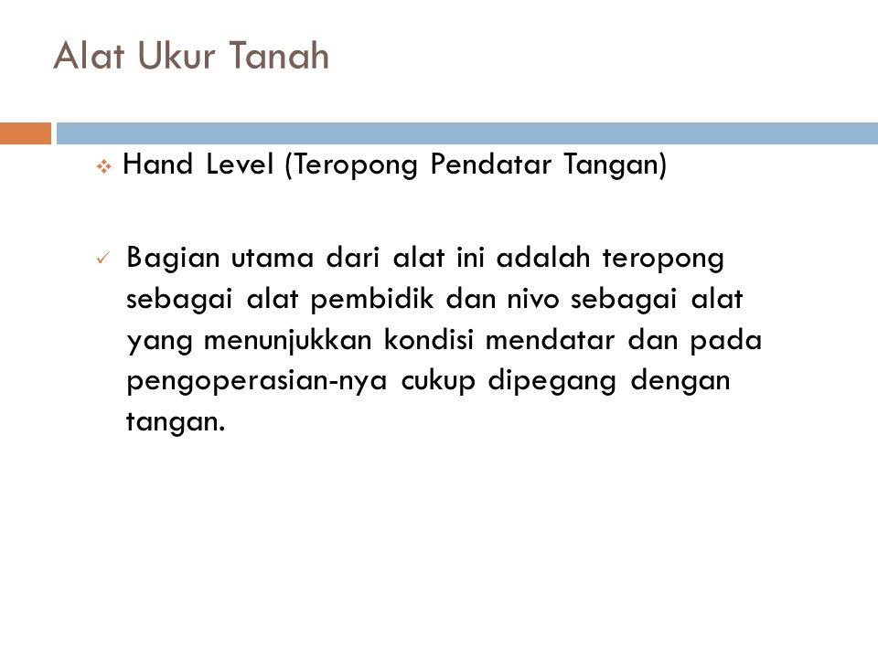 Alat Ukur Tanah Hand Level (Teropong Pendatar Tangan)