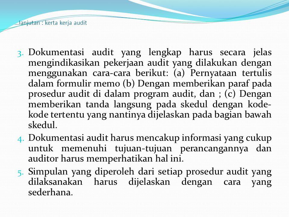 …lanjutan : kerta kerja audit