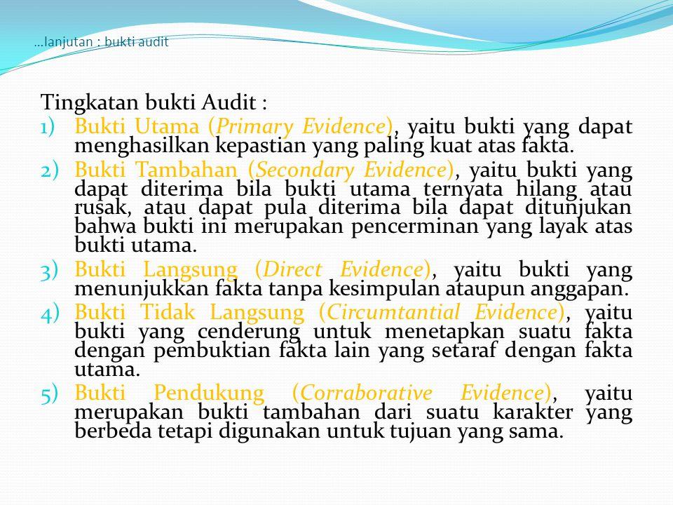 …lanjutan : bukti audit