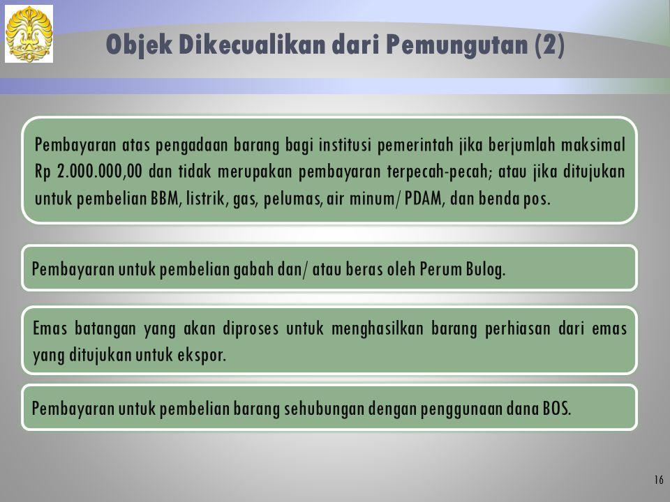 Objek Dikecualikan dari Pemungutan (2)