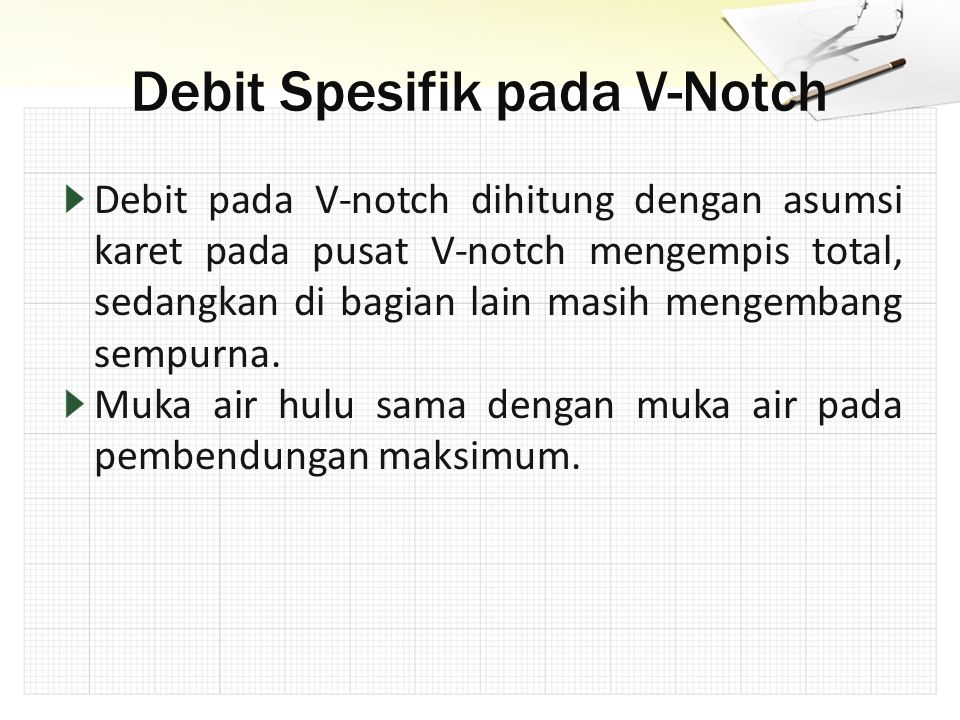 Debit Spesifik pada V-Notch