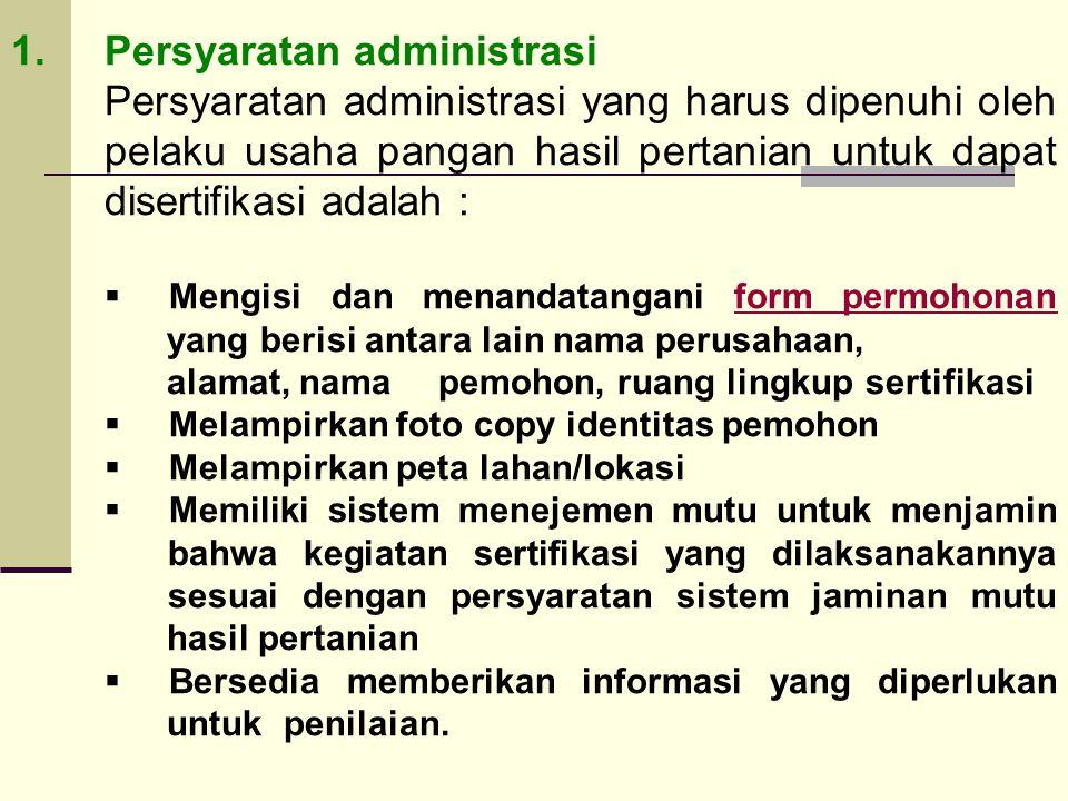 1. Persyaratan administrasi