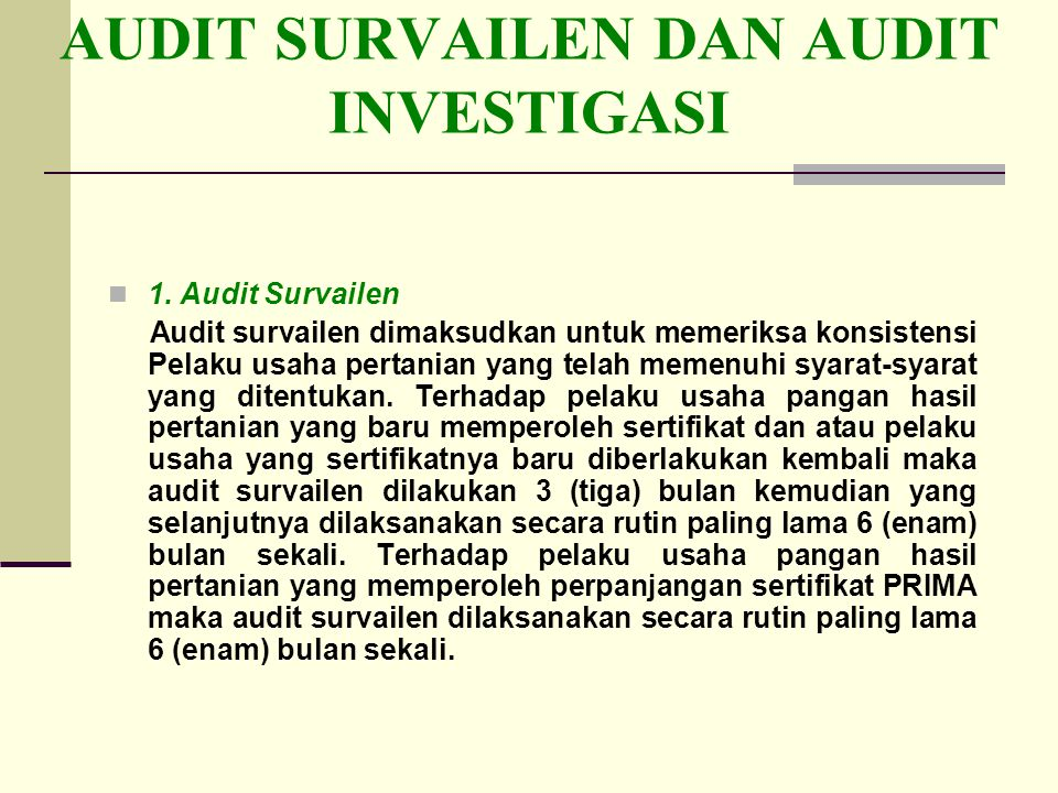 AUDIT SURVAILEN DAN AUDIT INVESTIGASI