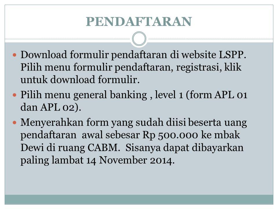 PENDAFTARAN Download formulir pendaftaran di website LSPP. Pilih menu formulir pendaftaran, registrasi, klik untuk download formulir.