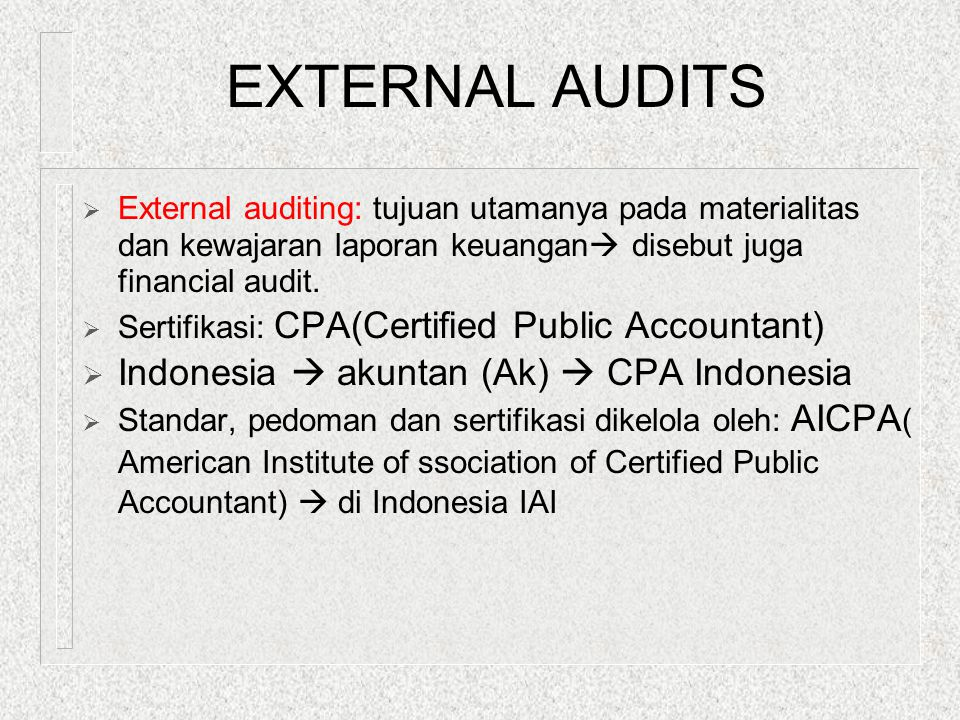 EXTERNAL AUDITS Indonesia  akuntan (Ak)  CPA Indonesia