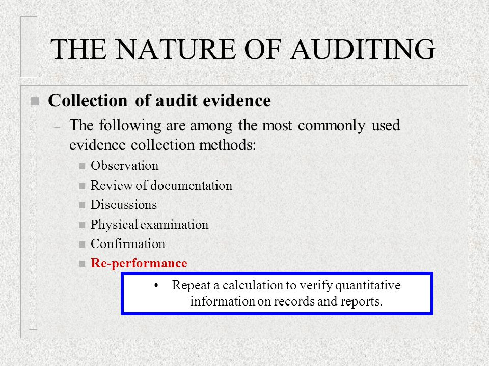 THE NATURE OF AUDITING Collection of audit evidence