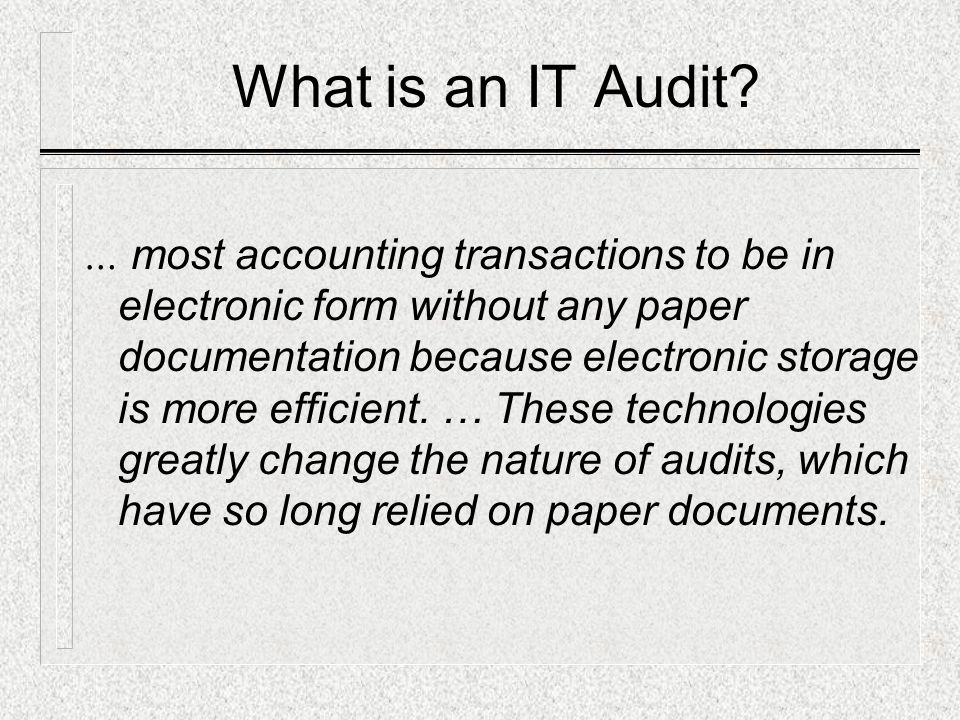 What is an IT Audit