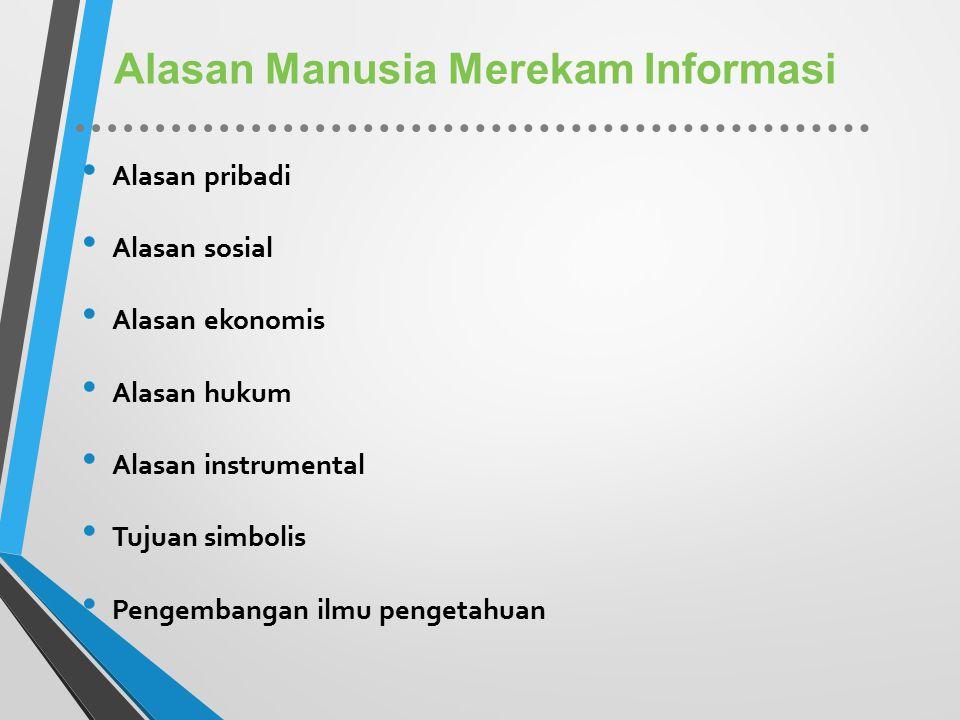 Alasan Manusia Merekam Informasi